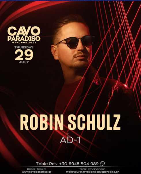 July 29 2021 Cavo Paradiso club Mykonos show featuring DJ Robin Schulz