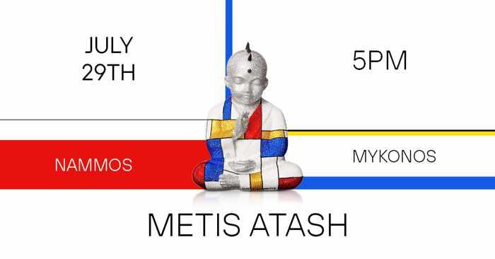 Metish Atash art event at Nammos Mykonos
