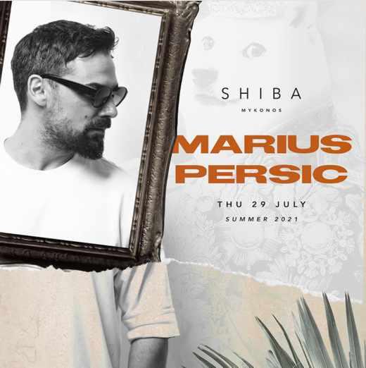 July 29 2021 Shiba nightclub Mykonos presents Marius Persic