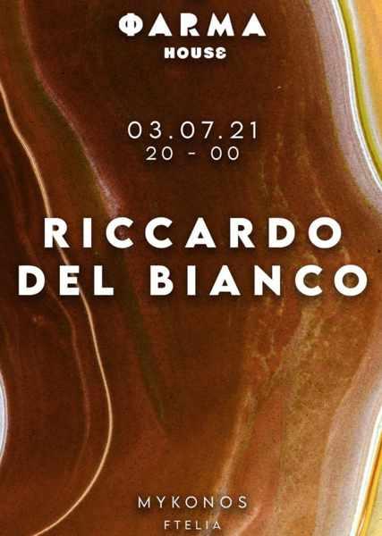 Farma House Mykonos presents DJ Riccardo Del Bianco