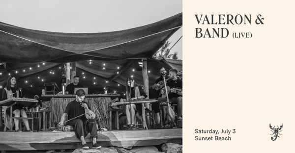 Scorpios Mykonos presents Valeron and band