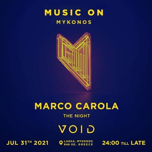 July 31 2021 Void club Mykonos presents Marco Carola