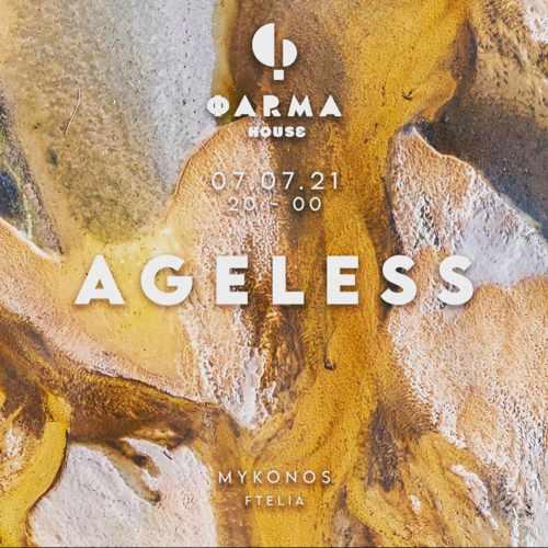 Farma House Mykonos presents Ageless July 7