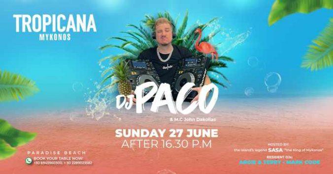 Tropicana Mykonos presents DJ Paco