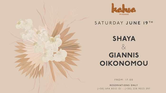 Kalua Mykonos presents Shaya and Giannis Oikonomou