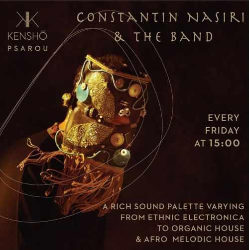 Kensho Psarou Hotel Mykonos presents Constantin Nasiri & The Band