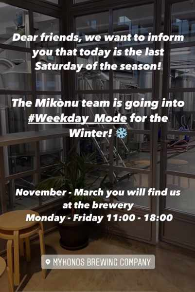 Mikonus Beer Mykonos Brewing Company hours of operation for winter 2021 2022