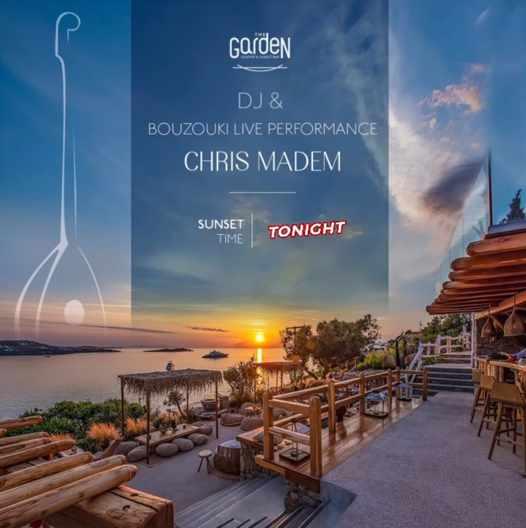 October 1 2021 The Garden of Mykonos presents DJ Chris Madem