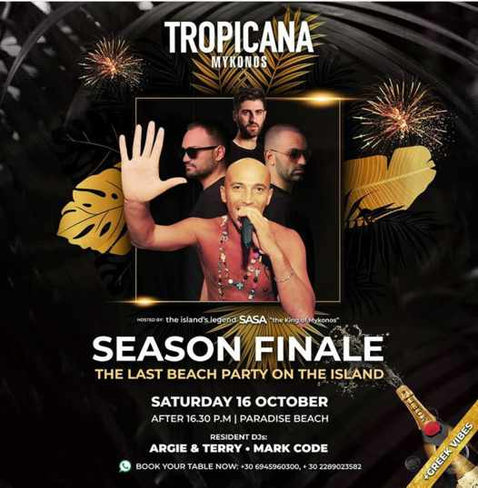 October 16 2021 Tropicana Mykonos final beach party of the year