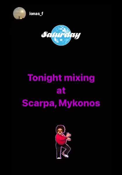 October 2 2021 Scarpa Bar on Mykonos presents DJ Ionas Feenstra