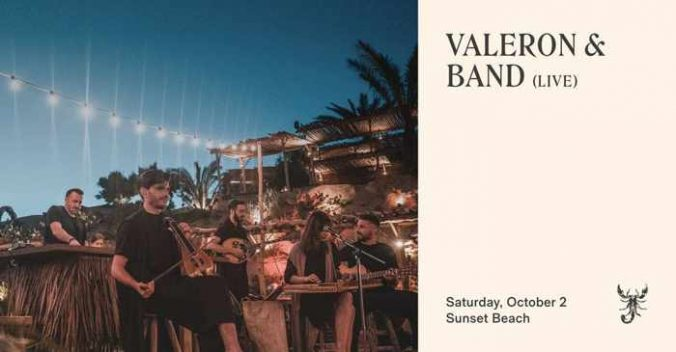 October 2 2021 Scorpios Mykonos presents Valeron and Band