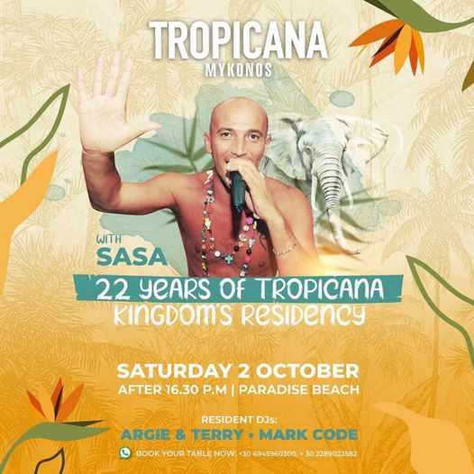 October 2 2021 Tropicana Mykonos presents 22 years of Tropicana party