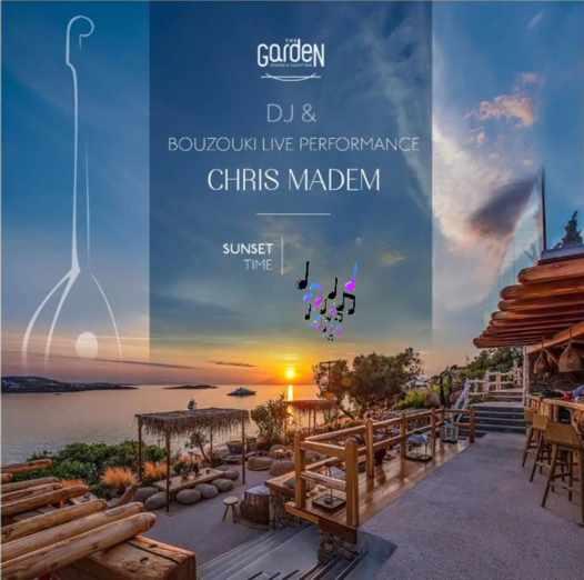 October 4 2021 The Garden of Mykonos presents DJ Chris Madem