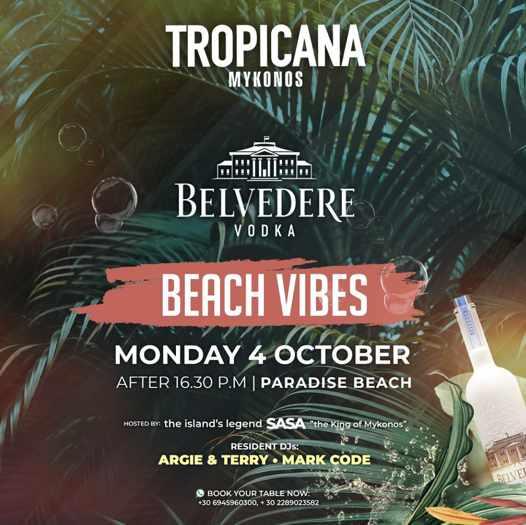 October 4 2021 Tropicana Mykonos Beach Vibes party