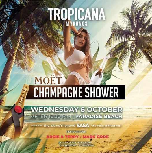 October 6 2021 Tropicana beach club Mykonos champagne shower party