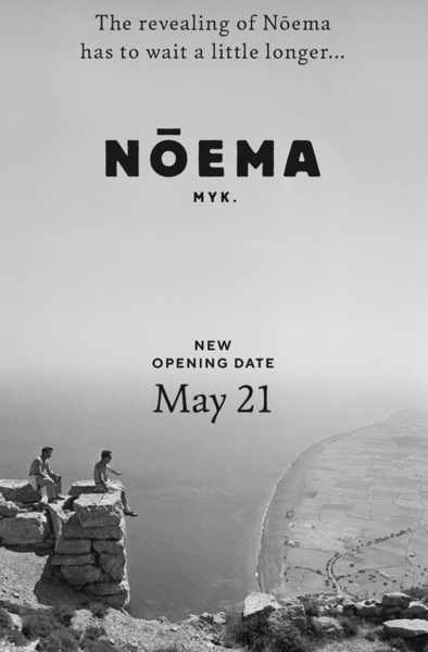 Revised opening date announcement for Noema restaurant on Mykonos