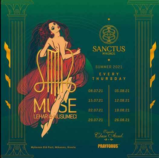 Sanctus club Mykonos presents MUSE by Lehar and Musumeci