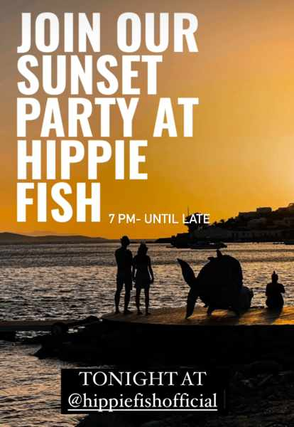 Saturday Sunset Party announcement for Hippie Fish beach club and restaurant on Mykonos