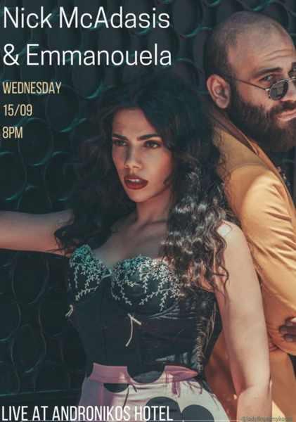 September 15 2021 Andronikos Hotel on Mykonos presents singers Nick McAdasis & Emmanouela