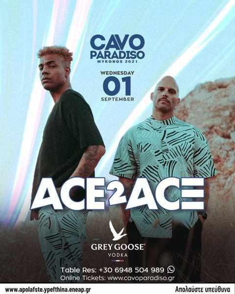September 1 2021 CAvo Paradiso Mykonos presents Ace2Ace
