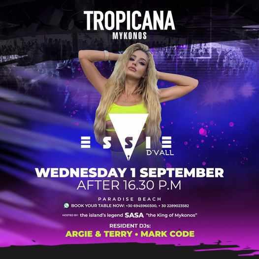 September 1 2021 Tropicana beach club Mykonos presents DJ Essie De Vall