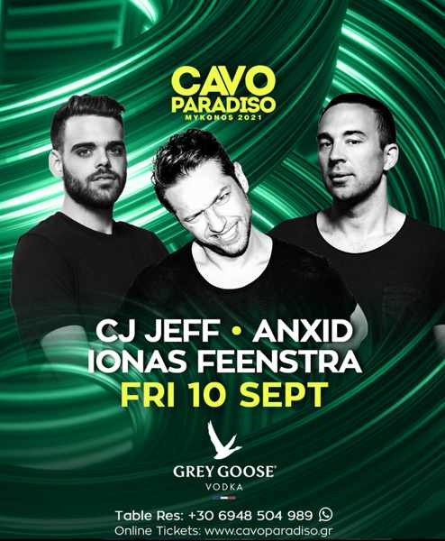 September 10 2021 Cavo Paradiso Mykonos presensts DJs CJ Jeff AnXid and Ionas Feenstra