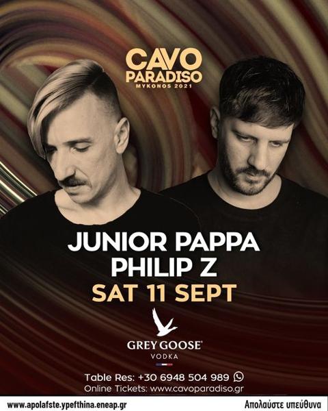 September 11 2021 Cavo Paradiso Mykonos presents DJs Junior Pappa and Philip Z