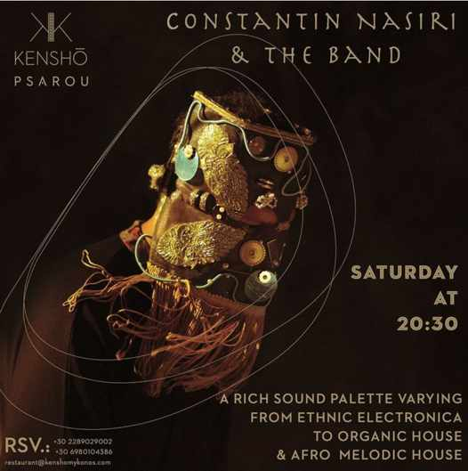 September 11 2021 Kensho Psarou Hotel on Mykonos presents Constantin Nasiri & Band