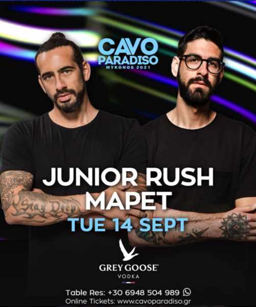 September 14 2021 Cavo Paradiso Mykonos presents Junior Rush & MaPet