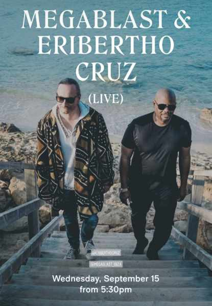 September 15 2021 Scorpios Mykonos presents Megablast and Eribertho Cruz