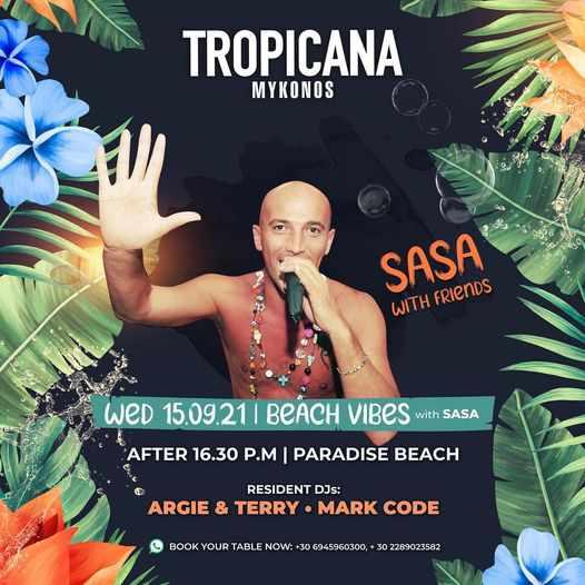 September 15 2021 Tropicana beach club Mykonos presents Sasa & Friends