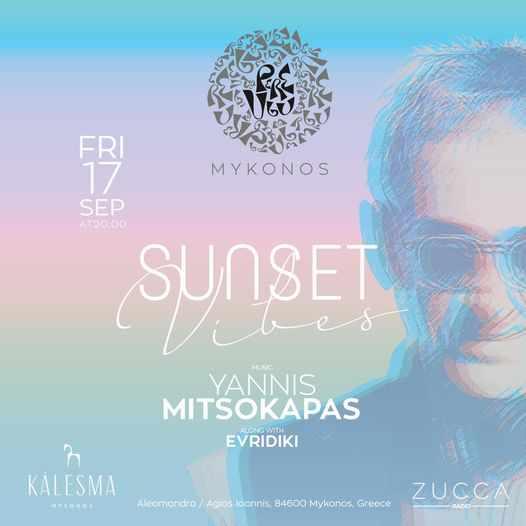 September 17 2021 Kalesma Hotel Mykonos presents Sunset Vibes with Yannis Mitsokapas