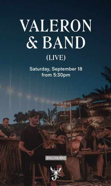 September 18 2021 Valeron & Band performing at Scorpios Mykonos