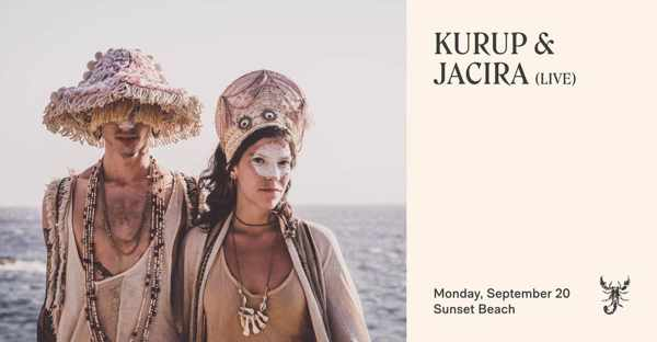 September 20 2021 Scorpios beach club Mykonos presents Kurup & Jacira