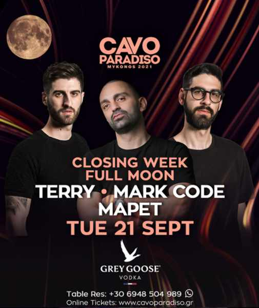 September 21 2021 Cavo Paradiso Mykonos full moon party with DJs Terry, Mark Code and MaPet