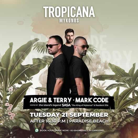 September 22 2021 Tropicana Mykonos presents DJs Terry & Argie and Mark Code