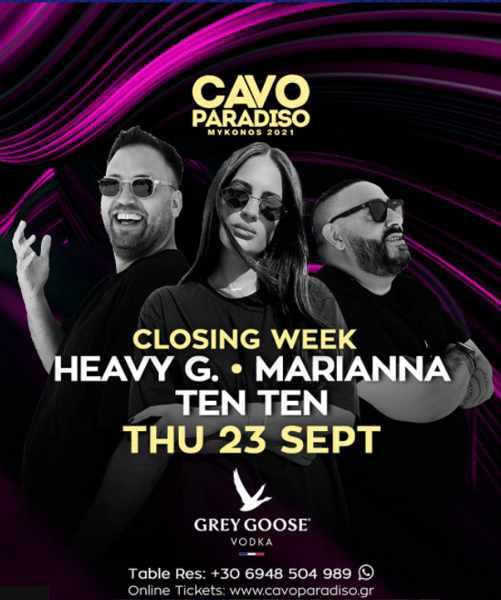 September 23 2021 Cavo Paradiso Mykonos presents DJs Heavy G Marianna and Ten Ten