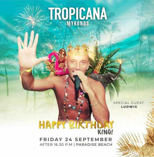 September 24 2021 Tropicana Mykonos presents DJ Ludwig for Sasas birthday