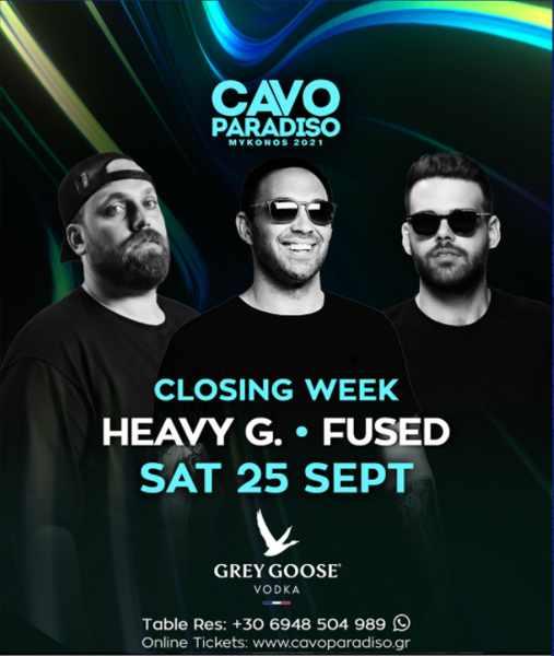 September 25 2021 Cavo Paradiso Mykonos presents DJs Heavy G and Fused