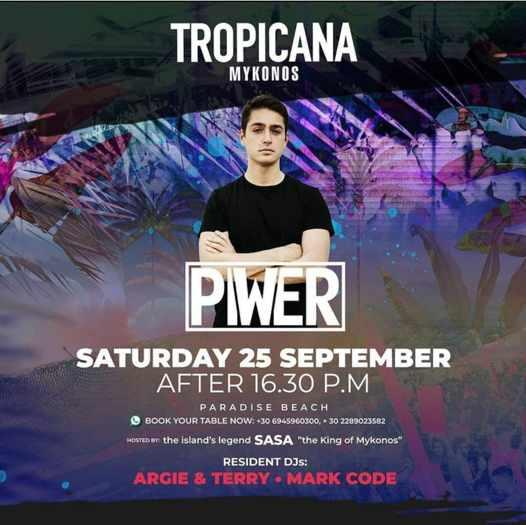 September 25 2021 Tropicana Mykonos presents DJ Piwer