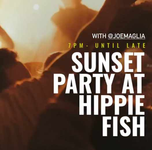 September 25 2021 sunset party with DJ Joe Maglia at Hippie Fish Mykonos