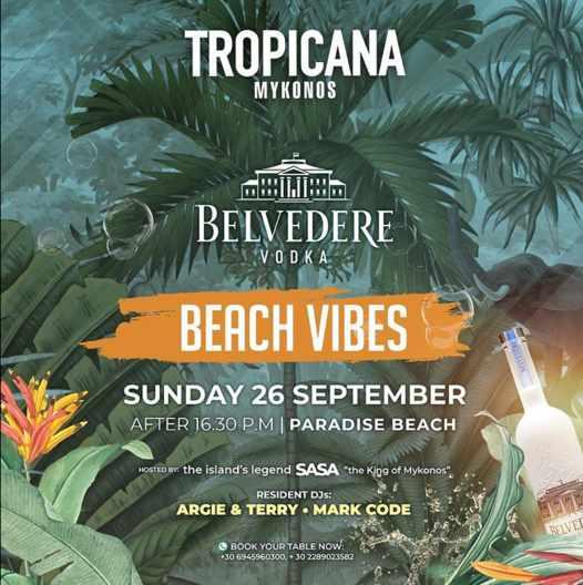 September 26 2021 Tropicana Mykonos beach vibes party
