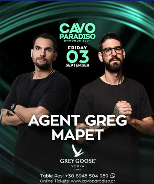 September 3 2021 Cavo Paradiso Mykonos presents Agent Greg and MaPet