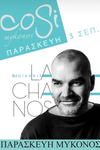 September 3 2021 DJ Giannis Lachanos plays at Cosi Bar Mykonos