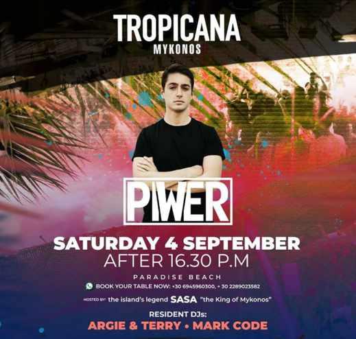 September 4 2021 Tropicana beach club Mykonos presents Piwer