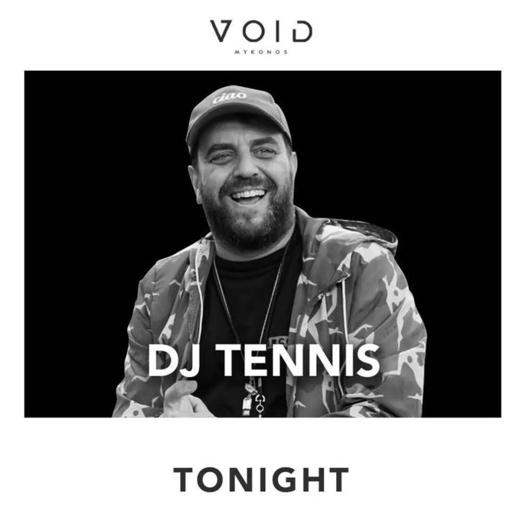 September 4 2021 Void club Mykonos presents DJ Tennis