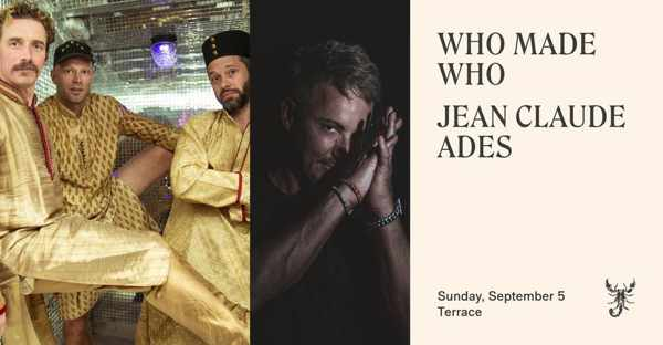 September 5 2021 Scorpios Mykonos presents WhoMadeWho and Jean Claude Ades