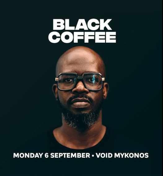 September 6 2021 Void club on Mykonos presents DJ Black Coffee
