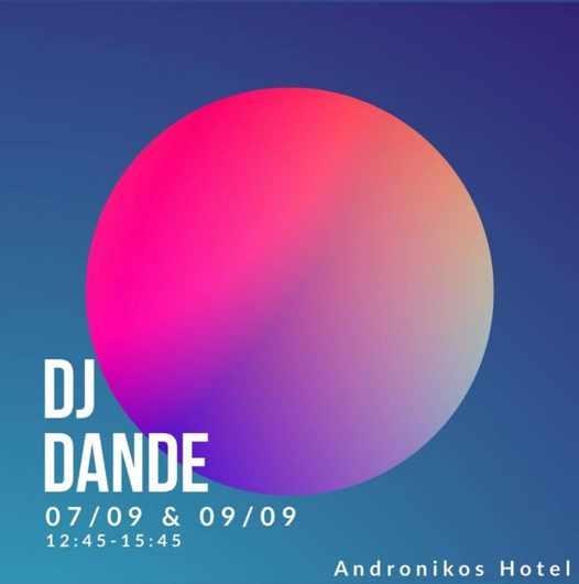 September 7 and 9 2021 Andronikos Hotel on Mykonos presents DJ Dande