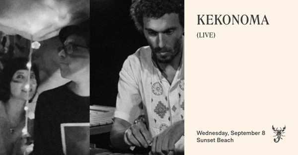September 8 2021 Scorpios Mykonos presents Kekonoma